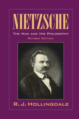Nietzsche The Man and His Philosophy