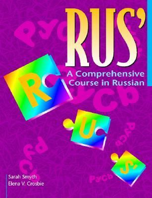 Rus' a Comprehensive Course in Russian A Comprehensive Course in Russian