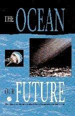 The Ocean: Our Future