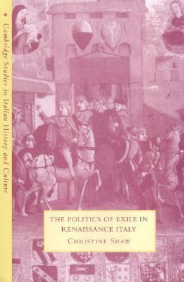 Politics of Exile in Renaissance Italy