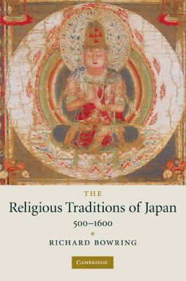 Religious Traditions of Japan 500-1600