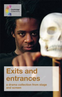 Exits and Entrances: A Drama Collection from Stage and Screen