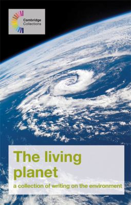 Living Planet: A Collection of Writing on the Environment