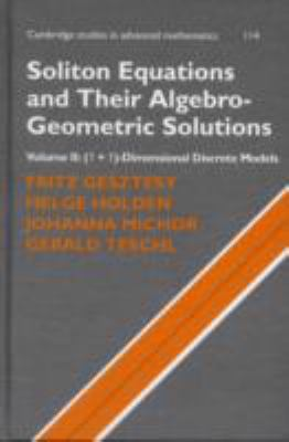 Soliton Equations and Their Algebro-Geometric Solutions: Volume 2, (1+1)-Dimensional Discrete Models (Cambridge Studies in Advanced Mathematics)