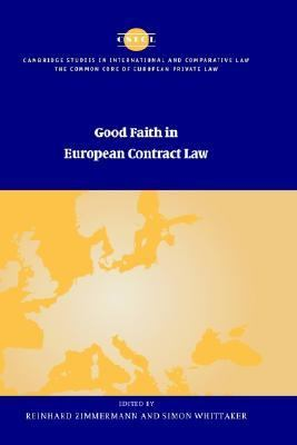 Good Faith in European Contract Law
