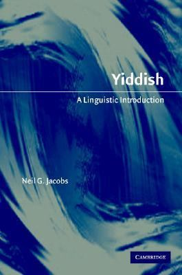 Yiddish A Linguistic Introduction