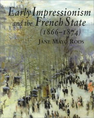 Early Impressionism and the French State (1866-1874)