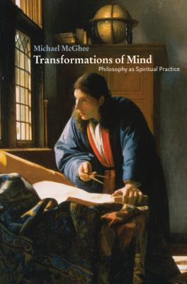 Transformation of Mind Philosphy As Spiriual Practice