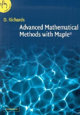 Advanced Mathematical Methods With Maple