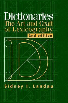Dictionaries The Art and Craft of Lexicography