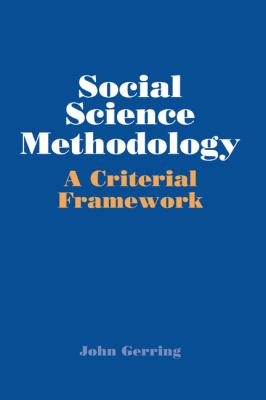 Social Science Methodology A Criterial Framework