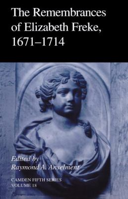 Remembrances of Elizabeth Freke, 1671-1714