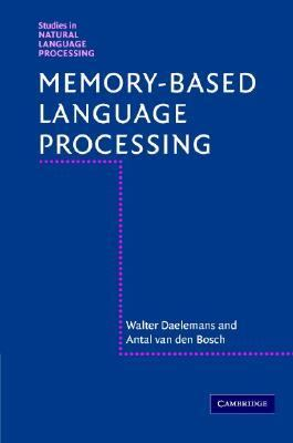 Memory-based Language Processing