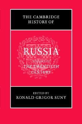 Cambridge History of Russia The Twentieth Century