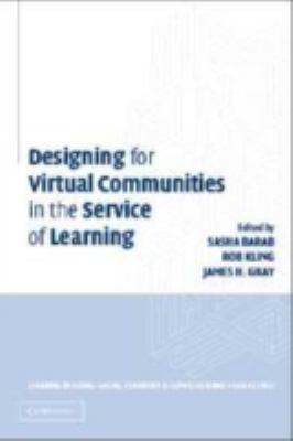 Designing Virtual Communities in the Service of Learning