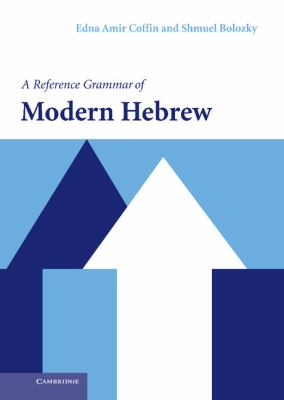 Reference Grammar Of Modern Hebrew