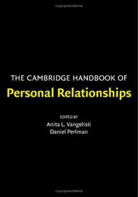 Cambridge Handbook of Personal Relationships