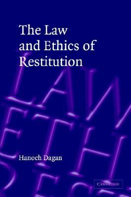 Law and Ethics of Restitution