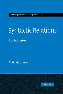 Syntactic Relations A Critical Survey