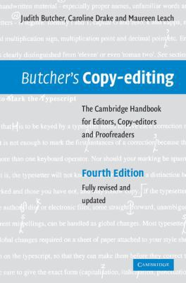 Butcher's Copy-editing The Cambridge Handbook for Editors, Copy-editors and Proofreaders