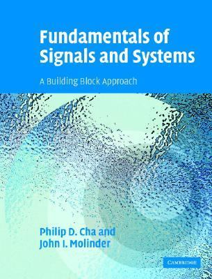 Fundamentals of Signals and Systems A Building Block Approach