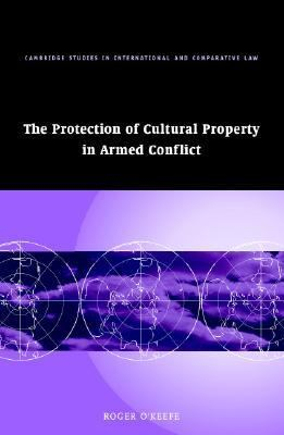 Protection of Cultural Property in Armed Conflict