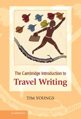 Cambridge Introduction to Travel Writing