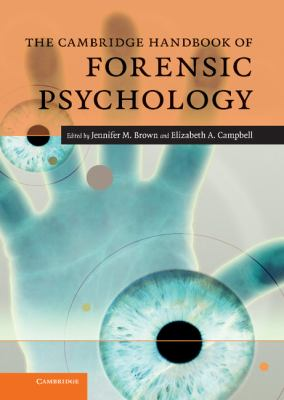 The Cambridge Handbook of Forensic Psychology (Cambridge Handbooks in Psychology)