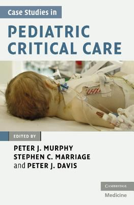 Case Studies in Pediatric Critical Care