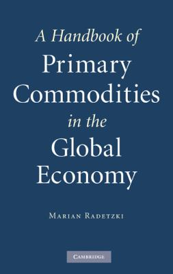 Handbook of Primary Commodities in the Global Economy