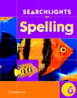 Searchlights for Spelling Year 6 Pupil's Book