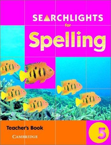 Searchlights for Spelling Year 5 Teacher's Book