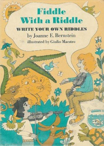 Fiddle with a Riddle: Write Your Own Riddles