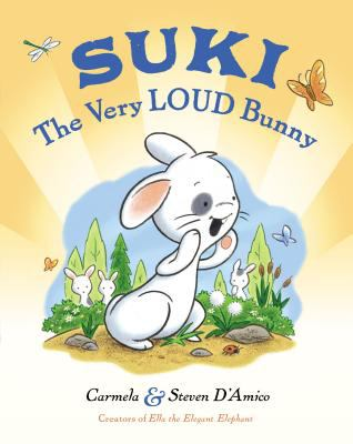 Suki : The Very Loud Bunny