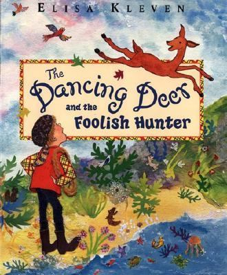 Dancing Deer and the Foolish Hunter