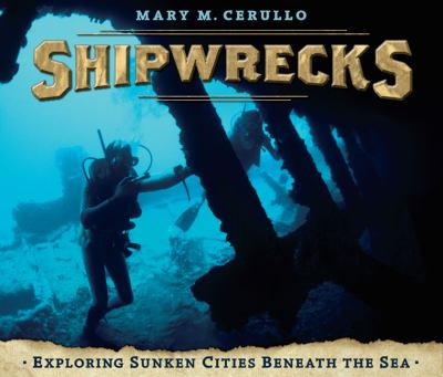 Shipwrecks: Exploring Sunken Cities Beneath the Sea