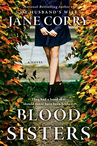 Blood Sisters: A Novel