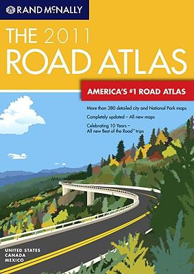 Rand McNally 2011 the Road Atlas (Rand Mcnally Road Atlas: United States, Canada, Mexico)