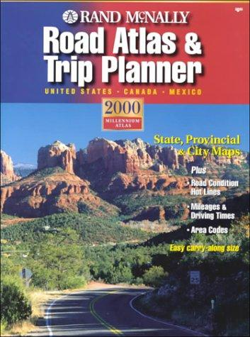 Rand McNally Road Atlas & Trip Planner: United States, Canada, Mexico 2000