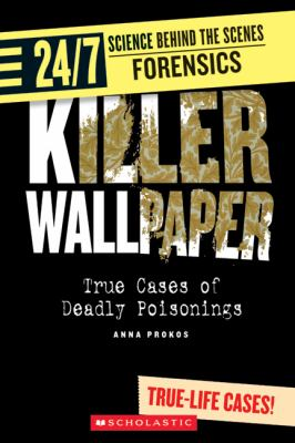 Killer Wallpaper True Cases of Deadly Poisonings