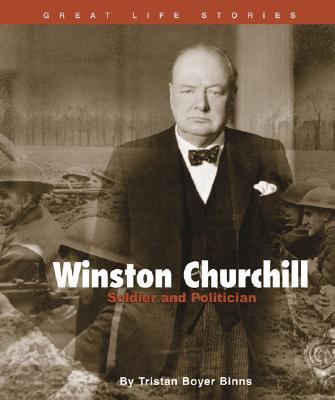 Winston Churchill Soldier and Politician