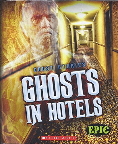 Ghosts In Hotels (Ghost Stories)