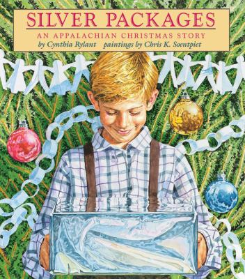 Silver Packages An Appalachian Christmas Story