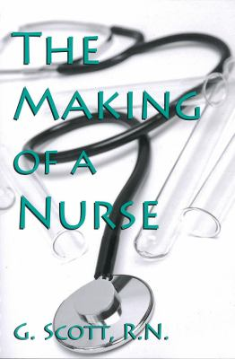 Making of a Nurse