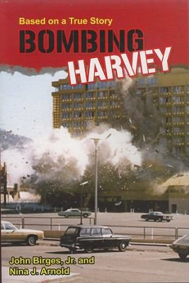 Bombing Harvey