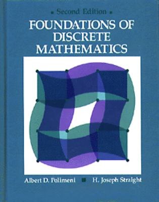 Foundations of Discrete Mathematics - Joseph Straight - Hardcover - 2nd ed