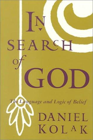 In Search of God: The Language and Logic of Belief (Philosophy)