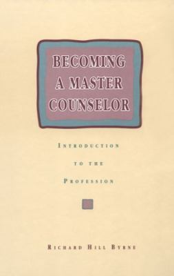 Becoming a Master Counselor Introduction to the Profession