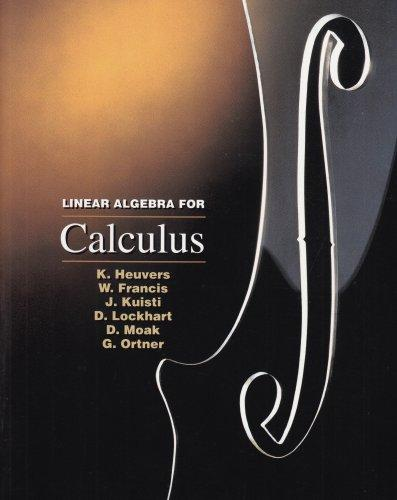 Linear Algebra for Calculus (Mathematics Ser)