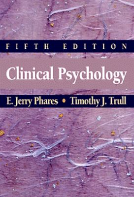 Clinical Psychology Concepts, Methods, & Profession